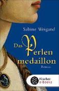 Cover-Bild zu Das Perlenmedaillon (eBook) von Weigand, Sabine