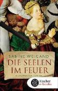 Cover-Bild zu Die Seelen im Feuer (eBook) von Weigand, Sabine