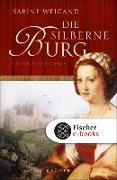Cover-Bild zu Die silberne Burg (eBook) von Weigand, Sabine