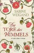 Cover-Bild zu Die Tore des Himmels (eBook) von Weigand, Sabine