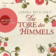 Cover-Bild zu Die Tore des Himmels (Audio Download) von Weigand, Sabine