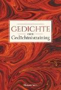 Cover-Bild zu eBook Gedichte zum Gedächtnistraining. Balladen, Lieder und Verse fürs Gehirnjogging mit Goethe, Schiller, Heine, Hölderlin & Co