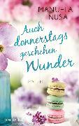 Cover-Bild zu Auch donnerstags geschehen Wunder (eBook) von Inusa, Manuela
