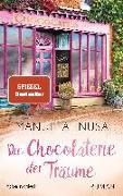 Cover-Bild zu Die Chocolaterie der Träume von Inusa, Manuela