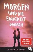 Cover-Bild zu Morgen und die Ewigkeit danach (eBook) von Inusa, Manuela