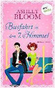 Cover-Bild zu Busfahrt in den 7. Himmel (eBook) von auch bekannt als SPIEGEL-Bestseller-Autorin Manuela Inusa, Ashley Bloom