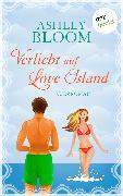 Cover-Bild zu Verliebt auf Love Island (eBook) von auch bekannt als SPIEGEL-Bestseller-Autorin Manuela Inusa, Ashley Bloom