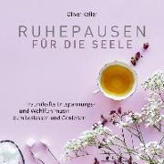 Cover-Bild zu Keller, Oliver (Komponist): Ruhepausen für die Seele