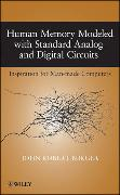 Cover-Bild zu Human Memory Modeled with Standard Analog and Digital Circuits von Burger, John Robert