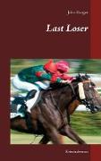 Cover-Bild zu Last Loser (eBook) von Burger, John