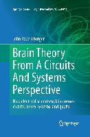 Cover-Bild zu Brain Theory From A Circuits And Systems Perspective von Burger, John Robert