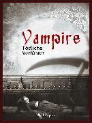 Cover-Bild zu Vampire - Tödliche Verführer (eBook) von Poe, Edgar Allan