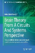 Cover-Bild zu Brain Theory From A Circuits And Systems Perspective (eBook) von Burger, John Robert