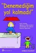 Cover-Bild zu Denemedigim Yol Kalmadi von Filliozat, Isabelle
