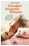 Cover-Bild zu Cocugun Duygusal Dünyasi von Filliozat, Isabelle