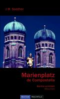 Cover-Bild zu Marienplatz de Compostella von Soedher, Jakob Maria