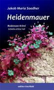 Cover-Bild zu Heidenmauer von Soedher, Jakob Maria