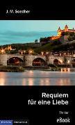 Cover-Bild zu Requiem für eine Liebe (eBook) von Soedher, Jakob Maria