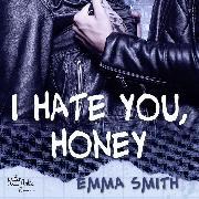 Cover-Bild zu eBook I hate you, Honey