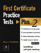 Cover-Bild zu First Certificate Practice Tests Plus 2 FCE Practice Tests Plus 2 With Key - First Certificate Practice Tests Plus 2 von Fried-Booth, Diana L