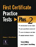 Cover-Bild zu First Certificate Practice Tests Plus 2 FCE Practice Tests Plus 2 Without Key - First Certificate Practice Tests Plus 2 von Fried-Booth, Diana L
