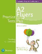 Cover-Bild zu Practice Tests Plus A2 Flyers Students' Book von Boyd, Elaine
