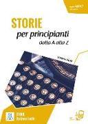 Cover-Bild zu Storie per principanti - racconti dalla A alla Z. Livello 1 von Blasi, Valeria