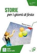 Cover-Bild zu Livello 2. Storie per i giorni di festa. Lektüre + MP3 online von Sandrini, Maurizio
