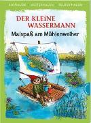 Cover-Bild zu Der kleine Wassermann. Malspaß am Mühlenweiher (Ausmalen, weitermalen, selber malen) von Preußler, Otfried