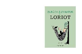 Cover-Bild zu Zurück zur Natur mit Loriot von Loriot