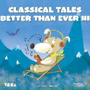 Cover-Bild zu eBook Classical Tales Better Than Ever (Parte 3)