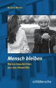 Cover-Bild zu Mensch bleiben von Messer, Barbara