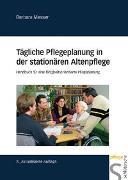 Cover-Bild zu Tägliche Pflegeplanung in der stationären Altenpflege von Messer, Barbara