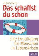 Cover-Bild zu Das schaffst du schon (eBook) von Messer, Barbara