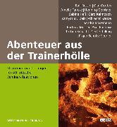 Cover-Bild zu Abenteuer aus der Trainerhölle von Besser, Ralf