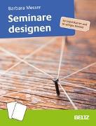 Cover-Bild zu Seminare designen von Messer, Barbara