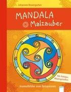 Cover-Bild zu Rosengarten, Johannes (Illustr.): Mandala Malzauber