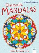 Cover-Bild zu Rosengarten, Johannes: Glanzvolle Mandalas