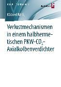 Cover-Bild zu König, Michael: Verlustmechanismen in einem halbhermetischen PKW-CO2-Axialkolbenverdichter (eBook)