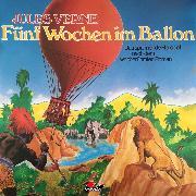 Cover-Bild zu Verne, Jules: Jules Verne, Fünf Wochen im Ballon (Audio Download)