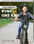 Cover-Bild zu König, Michael: Julius forscht - Rund ums Rad