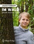 Cover-Bild zu König, Michael: Julius forscht - Im Wald