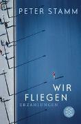 Cover-Bild zu Stamm, Peter: Wir fliegen