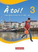 Cover-Bild zu À toi !, Vier- und fünfbändige Ausgabe, Band 3, Schülerbuch, Festeinband von Herzog, Walpurga
