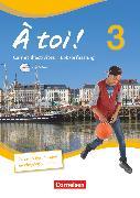 Cover-Bild zu À toi !, Vier- und fünfbändige Ausgabe, Band 3, Carnet d'activités mit CD-Extra - Lehrerfassung, CD-ROM und CD auf einem Datenträger von Jorissen, Catherine