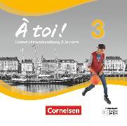 Cover-Bild zu À toi !, Vier- und fünfbändige Ausgabe, Band 3, Unterrichtsvorbereitung à la carte, CD-ROM