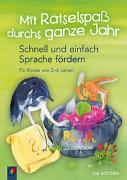 Cover-Bild zu Mit Rätselspass durchs ganze Jahr von Schröder, Ute