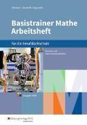 Cover-Bild zu Basistrainer Mathe für Berufsfachschulen in Nordrhein-Westfalen von Holl, Simone