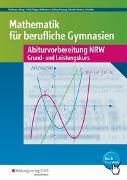 Cover-Bild zu Abiturvorbereitung Berufliche Gymnasien in Nordrhein-Westfalen / Mathematik für Berufliche Gymnasien von Holl, Simone