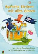 Cover-Bild zu Sprache fördern mit allen Sinnen von Schröder, Ute